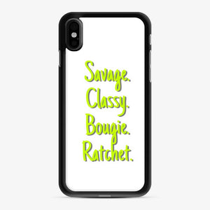 I'M A Savage. Classy. Bougie. Ratchet. In Neon Green With Shadow iPhone X/XS Case