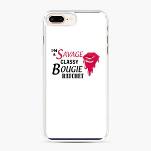 I'M Savage Classy Bougie Ratchet Lips iPhone 7 Plus / 8 Plus Case