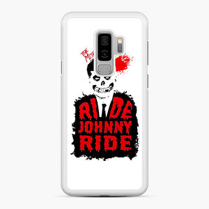 Misfits Ride Johnny Ride Samsung Galaxy S9 Plus Case, White Rubber Case | Webluence.com