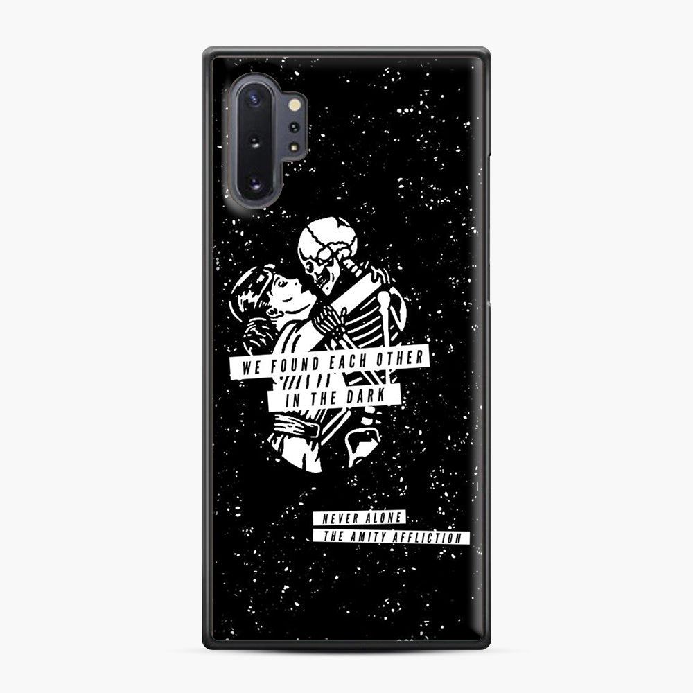 The Amity Affliction We Found Each Other in The Dark Samsung Galaxy Note 10 Plus Case, Black Plastic Case | Webluence.com