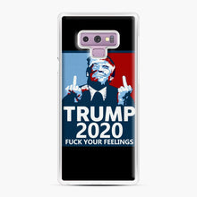 Load image into Gallery viewer, Trum 2020 fuck your fellings Samsung Galaxy Note 9 Case, White Plastic Case | Webluence.com