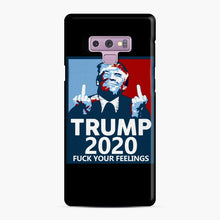 Load image into Gallery viewer, Trum 2020 fuck your fellings Samsung Galaxy Note 9 Case, Snap Case | Webluence.com