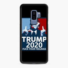 Load image into Gallery viewer, Trum 2020 fuck your fellings Samsung Galaxy S9 Plus Case, Black Rubber Case | Webluence.com