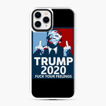 Load image into Gallery viewer, Trum 2020 fuck your fellings iPhone 11 Pro Case, White Plastic Case | Webluence.com