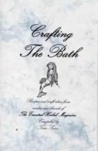 Crafting the Bath - The Essential Herbal