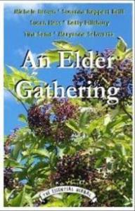 An Elder Gathering - The Essential Herbal