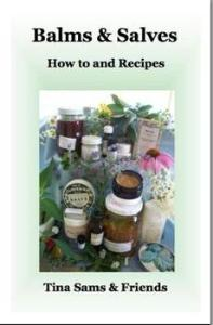 Balms & Salves - How-to and Recipes
