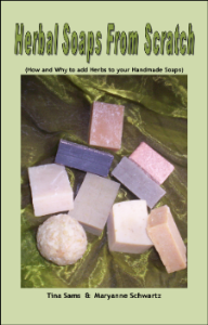 Herbal Soaps from Scratch - The Essential Herbal
