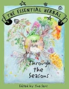 Through the Seasons - The Essential Herbal