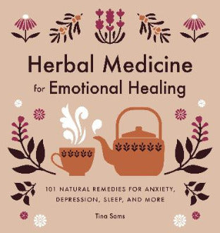 Herbal Medicine for Emotional Healing