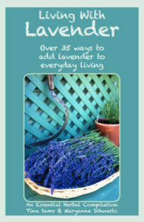 Living with Lavender - The Essential Herbal
