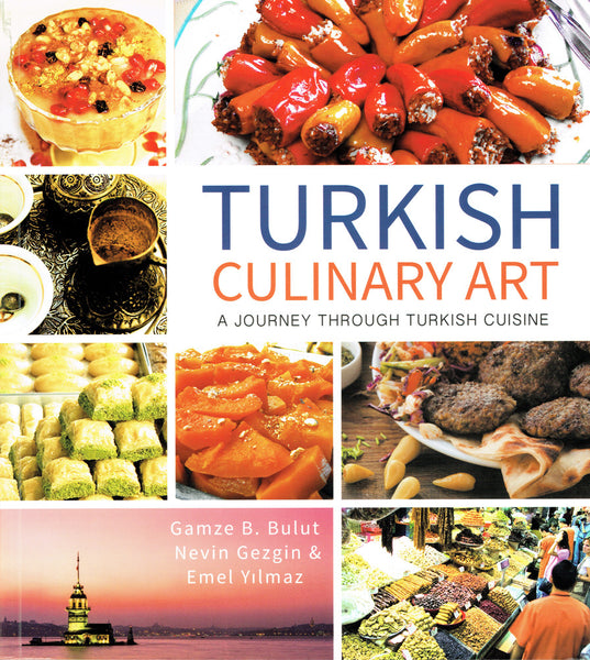 Turkish Culinary Art: A Journey Through Turkish Cuisine Mediterannean Cookbook