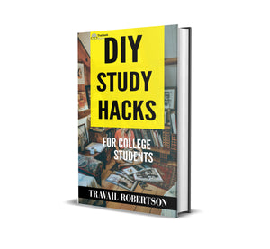 [FREE] DIY STUDY HACKS - COLLEGE BLUEPRINT TO BETTER GRADES