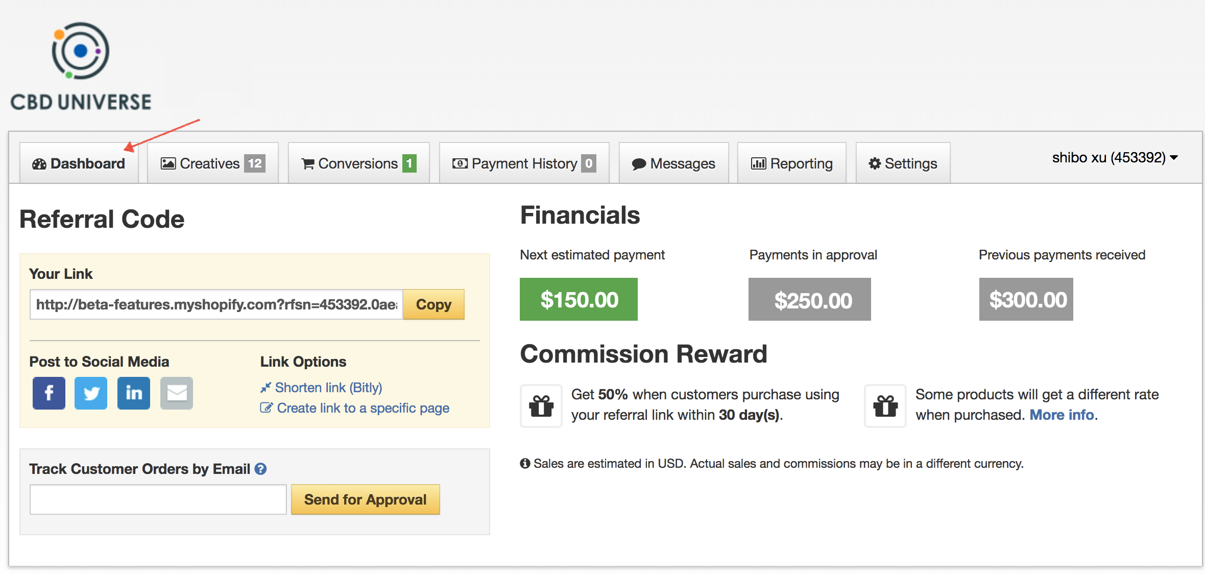 After you become a CBD Universe affiliate to make money on every referral, you will see this dashboard.