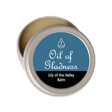Load image into Gallery viewer, Oil of Gladness Anointing Oil<br> Lily of The Valley Solid Balm