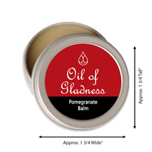 Load image into Gallery viewer, Oil of Gladness Anointing Oil<br> Pomegranate Solid Balm