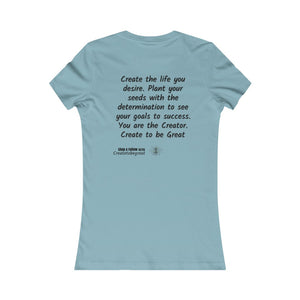 Women's Create to be Great Tee