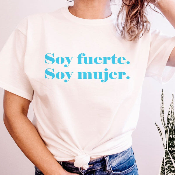 Soy fuerte. Soy mujer