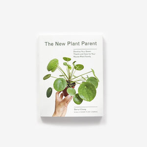 The New Plant Parent, by Darryl Cheng