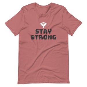 Stay Strong Tee