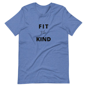 Fit To Be Kind