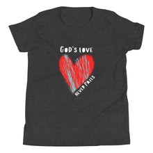 Load image into Gallery viewer, God's Love Never Fails Tee (Youth)