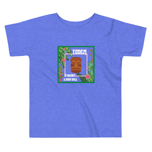 TODEM It Wasn't A Good Idea Tee (Toddler)