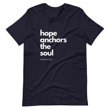 Load image into Gallery viewer, Hope Anchors The Soul Tee