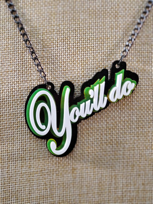 """You'll Do"" Necklace - Marco Marco"