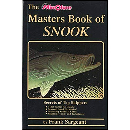 The Masters Book of Snook by Frank Sargeant