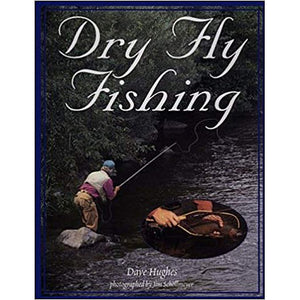 Dry Fly Fishing by Dave Hughes