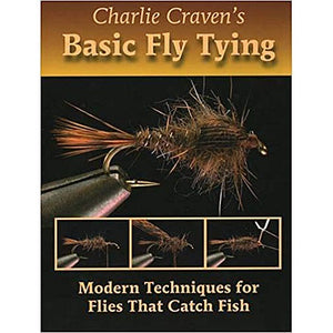 Charlie Craven's Basic Fly Tying by Charlie Craven