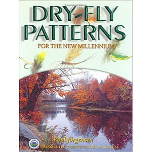 Dry-Fly Patterns for The New Millennium by Poul Jorgensen