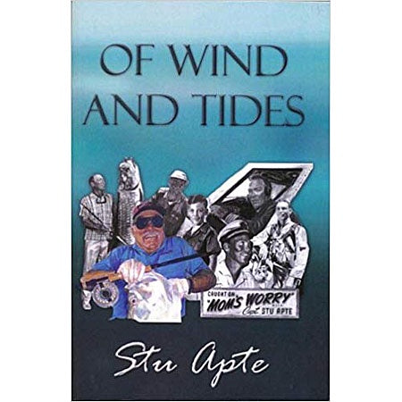 Of Wind And Tides by Stu Apte