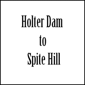 Shuttle - Holter Dam to Spite Hill