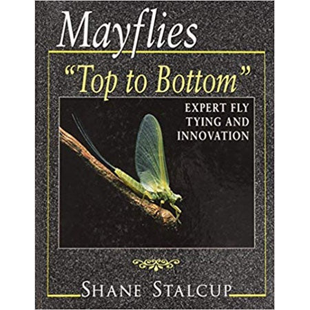 Mayflies Top to Bottom by Shane Stalcup