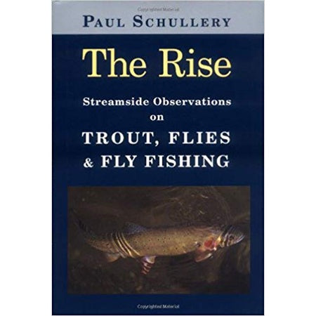 The Rise by Paul Schullery