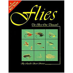 Flies The Best One Thousand by Randle Scott Stetzer