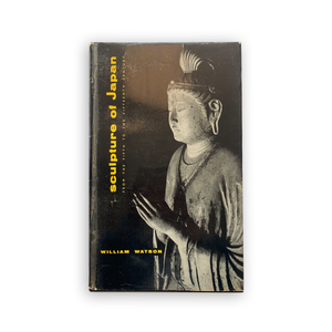 Sculpture of Japan: From the Fifth to the Fifteenth Century