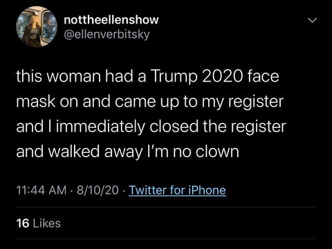 Trump 2020 mask reaction deny you service