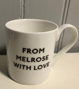 From Melrose With Love Mug