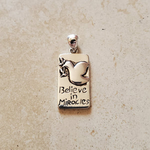 Believe in Miracles Pendant
