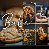 bake lightroom cc mobile presets food photography foodie blogger influencer android iphone foto
