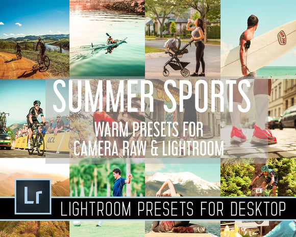 Summer Sports Warm Presets For Lightroom Camera Raw