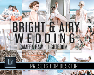 Bright And Airy Wedding Presets For Lightroom Desktop and Photoshop Camera Raw - Adobe ACR