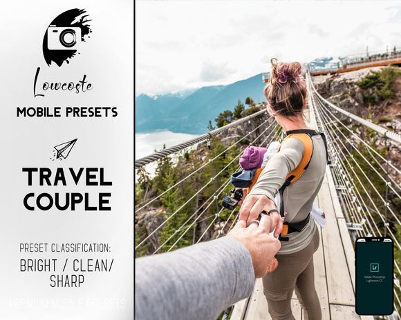 Travel Couple Bright Clean Sharp Lightroom Presets