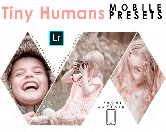 Tiny Humans Mobile Presets
