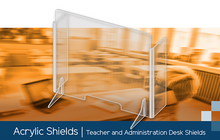 Load image into Gallery viewer, Acrylic Shields | Teacher, Administration, General Office Desk Shields