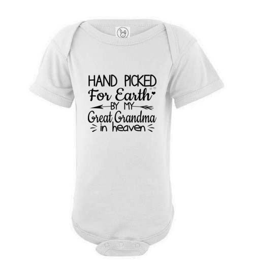 Eureka-Store Hand Picked for Earth by My Great Grandma in Heaven Onesie Kid Baby Bodysuit /White ts