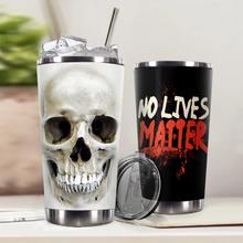 Load image into Gallery viewer, H-LK Design Vacuum Insulated Tumbler - Skull 3D No Lives Matter